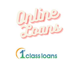 Online Loans | 1st Class Loans