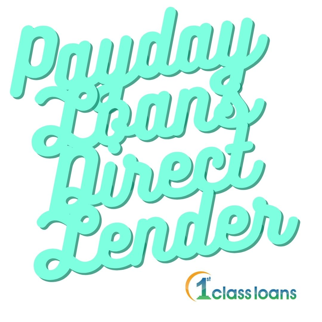 """1st class loans image of """"payday loans bad direct lender"""" quote"""